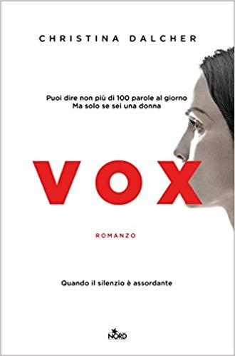 """Vox"" Christina Dalcher |Recensione"
