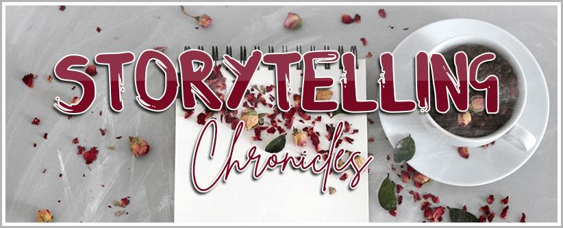 "Storytelling Chronicles: ""Una battaglia per volta"""