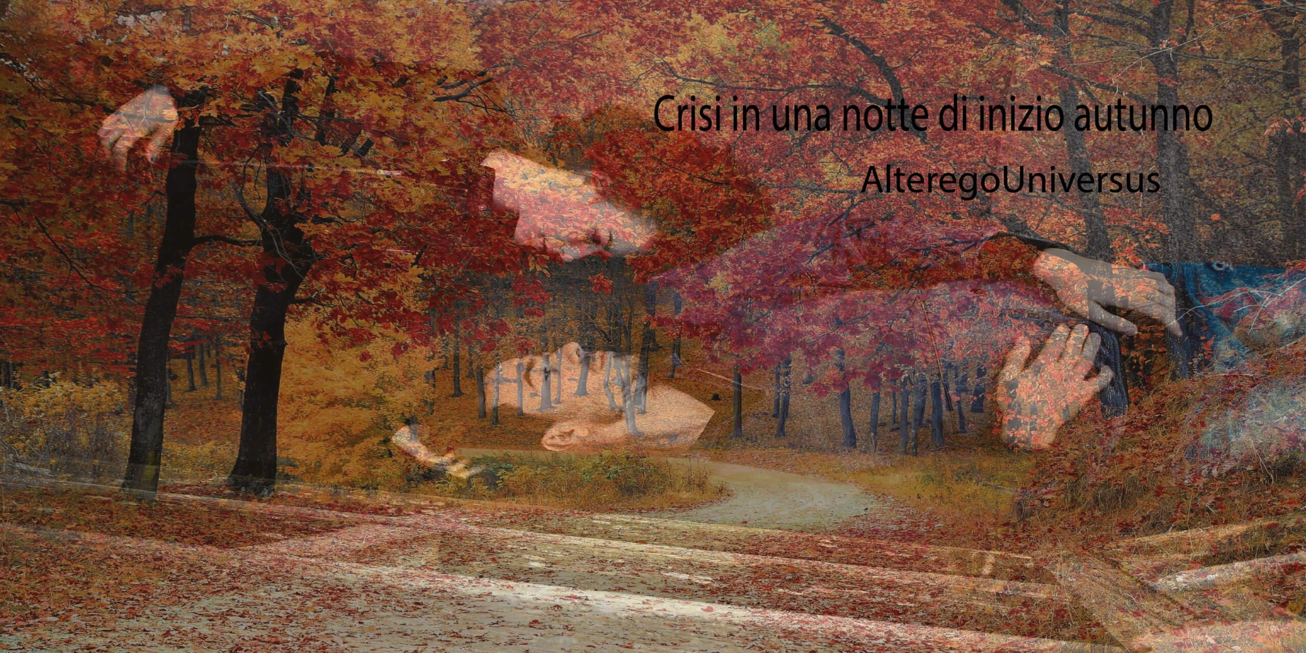 Racconto   Crisi in una notte di inizio autunno